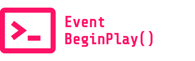 Event BeginPlay()